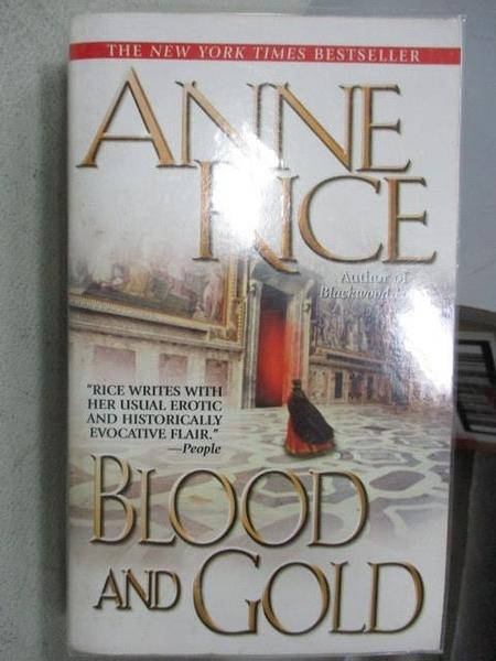 【書寶二手書T4/原文小說_MOP】Blood and Gold_Anne Rice