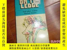 二手書博民逛書店《on罕見the ledge》Y135958