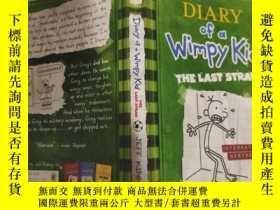 二手書博民逛書店diary罕見of a wimpy kid the last straw 一個懦弱的孩子的日記最後一根稻草.Y