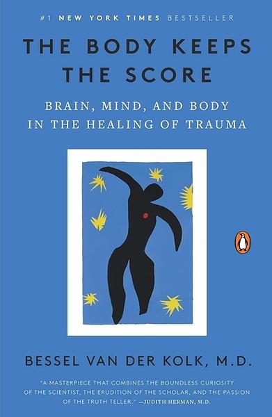 2021 美國暢銷書排行榜 The Body Keeps the Score: Brain, Mind, and Body in the Healing of Trauma Paperback
