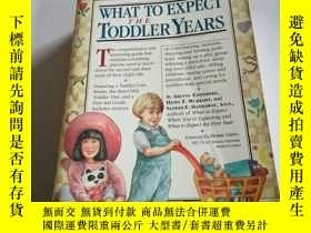 二手書博民逛書店WHAT罕見TO EXPECT THE TODDLER YEAR