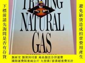 二手書博民逛書店Trading罕見Natural Gas :Cash Futures Options and Swaps 英文 書