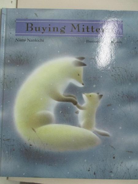【書寶二手書T2/原文小說_D29】Buying Mittens_Niimi, Nankichi/ Kuroi, Ken (ILT)/ Huffman, Judith Carol (TRN)