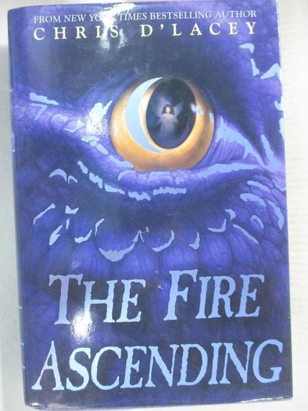 【書寶二手書T4/原文小說_DAJ】The Fire Ascending_D'Lacey, Chris