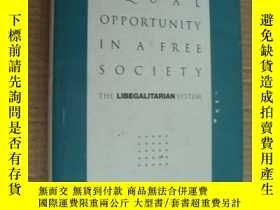 二手書博民逛書店EQUAL罕見OPPORTUNITY IN A FREE SOC