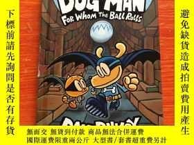 二手書博民逛書店英文原版罕見Dog Man7 For Whom the Ball RollsY156405 Dav Schol
