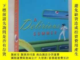 二手書博民逛書店A罕見Delirious SummerY85718 Ray Bl