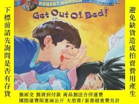 二手書博民逛書店Get罕見Out of Bed!Y14635