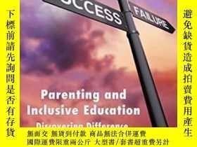 二手書博民逛書店Parenting罕見Inclusive Education: Discovering Difference Ex
