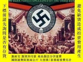 二手書博民逛書店The罕見Nazis and the Occult: The D