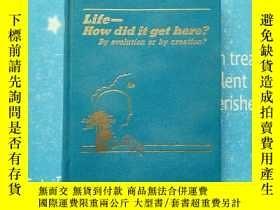 二手書博民逛書店life-how罕見did it get here?by evo