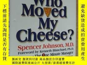 二手書博民逛書店Who罕見moved my cheese 精裝近 Y146810