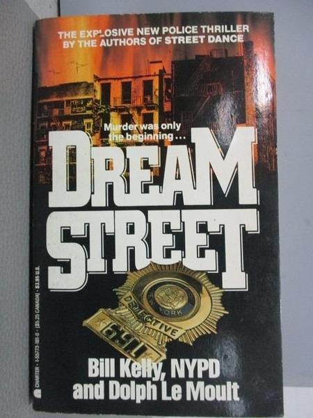 【書寶二手書T1/原文小說_MQF】Dream Street_Bill Kelly