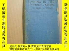二手書博民逛書店1923年《在國際大家庭中的中國罕見CHINA IN THE FAMILY OF NATIONS》32開精裝Y