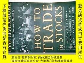 二手書博民逛書店How罕見to Trade in Stocks 股票大作手操盤術