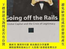 二手書博民逛書店Going罕見Off The Rails : Global Capital & The Crisis Of Leg