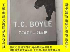 二手書博民逛書店Tooth罕見and Claw 精裝Y385290 T. Coraghessan Boyle Viking I