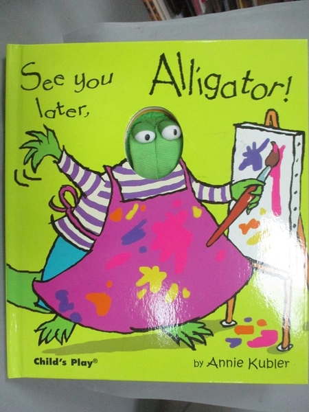 【書寶二手書T9/少年童書_ZEV】See You Later, Alligator! (Action Books)_K