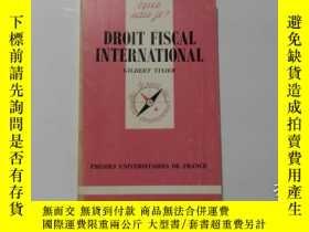 二手書博民逛書店法文原版罕見DROIT FISCAL INTERNATIONAL