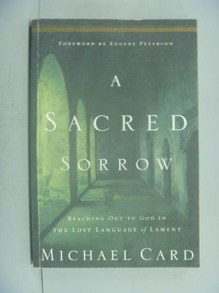 【書寶二手書T8/原文小說_XBV】A Sacred Sorrow_Michael Card