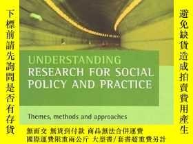 二手書博民逛書店Understanding罕見Research For Social Policy And PracticeY