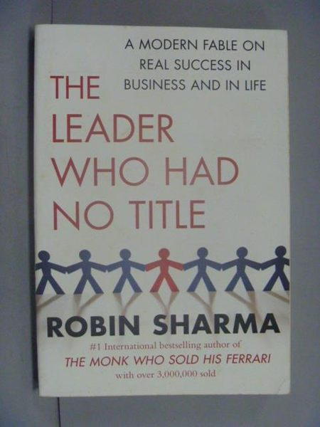 【書寶二手書T5/財經企管_GDK】The Leader Who Had No Title_Robin Sharma