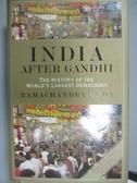 【書寶二手書T1/社會_ZJP】India After Gandhi_Ramachandra Guha