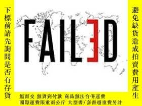 二手書博民逛書店Failed:罕見What The experts Got Wrong About The Global Econ