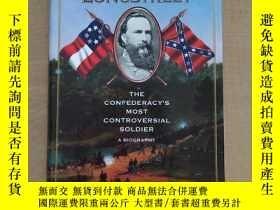 二手書博民逛書店General罕見James Longstreet: The Confederacys Most Controve