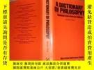 二手書博民逛書店A罕見DICTIONARY OF PHILOSOPHY(管藏書 哲學辭典)Y421847 ANTONY FLE