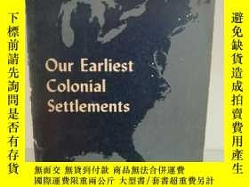 二手書博民逛書店Our罕見Earliest Colonial Settlemen