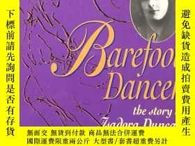 二手書博民逛書店Barefoot罕見Dancer the story of IS