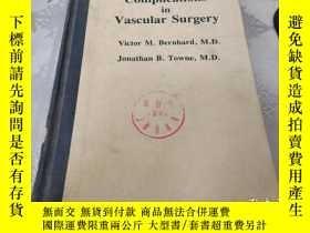二手書博民逛書店Complications罕見in Vascular Surgery 血管外科的並發癥Y21714 出版