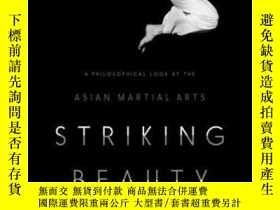二手書博民逛書店Striking罕見BeautyY256260 Barry Allen Columbia University