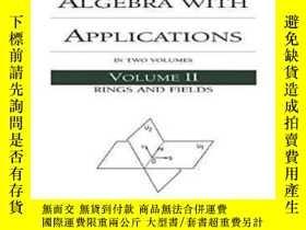 二手書博民逛書店Abstract罕見Algebra With Applications: Volume 2 Rings And F