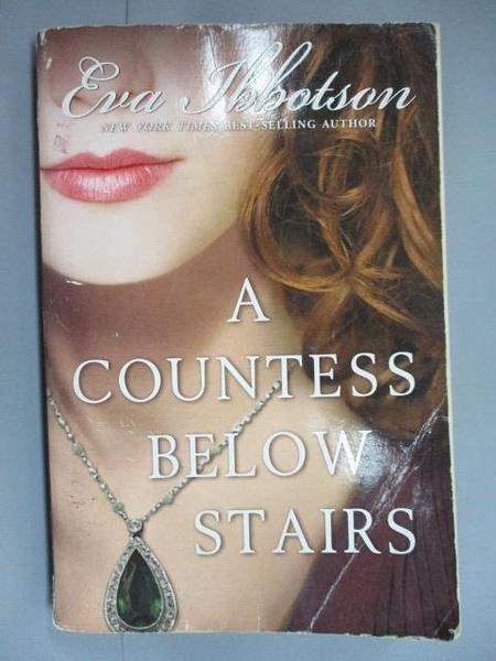 【書寶二手書T9/原文小說_IGJ】A Countess Below Stairs_Ibbotson, Eva