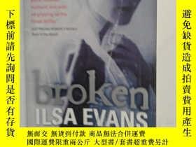 二手書博民逛書店BROKEN罕見ILSA EVANS 【195】Y10970 Ilsa Evans Pan Macmillan