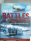 【書寶二手書T1/歷史_ZEF】Great Battles of World War II_Mann, Chris (EDT)