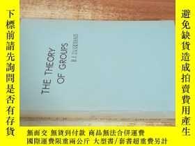 二手書博民逛書店THE罕見THEORY OF GROUPS《羣論》Y238458