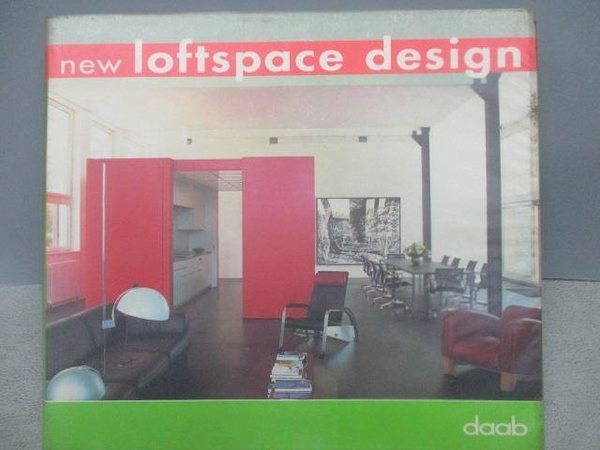 【書寶二手書T7/設計_MOP】New Loftspace design_2004年