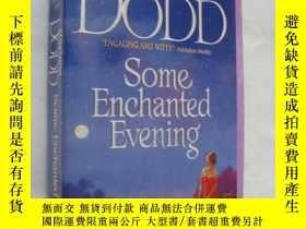 二手書博民逛書店Some罕見enchanted Evening 《那些愉悅的夜晚