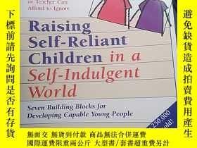 二手書博民逛書店Raising罕見self-reliant children in a self-indulgent world