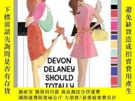 二手書博民逛書店Devon罕見Delaney Should Totally Know BetterY362136 Photog