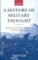二手書博民逛書店《A History of Military Thought: From the Enlightenment to the Cold War》 R2Y ISBN:0199247625