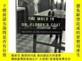 二手書博民逛書店The罕見Mold in Dr. Florey s Coat: