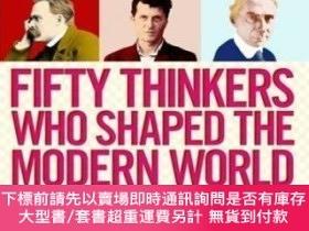 二手書博民逛書店Fifty罕見Thinkers Who Shaped The Modern WorldY255174 Trom