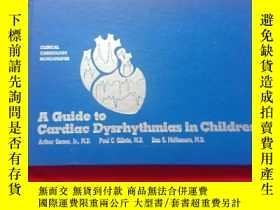 二手書博民逛書店A罕見Guide to Cardiac DYsrhYthmias