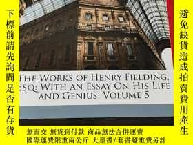 二手書博民逛書店The罕見Works of Henry Fielding, Esq: With an Essay on His L