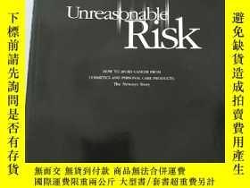 二手書博民逛書店Unreasonable罕見RiskY238862 by Sam