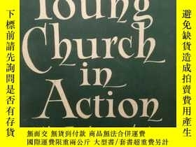 二手書博民逛書店The罕見Young Church in Action by J